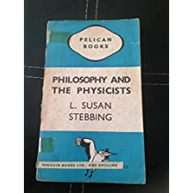 Philosophy and the Physicists