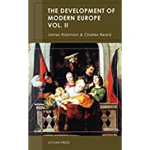The Development of Modern Europe Volume II (English Edition)
