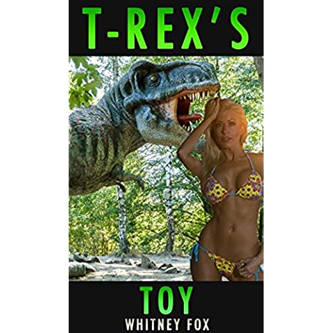 T-Rex's Toy: (Dinosaur Erotica) (English Edition)