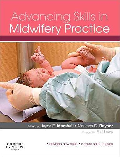 [Advancing Skills in Midwifery Practice] (By: Jayne E. Marshall) [published: October, 2009]