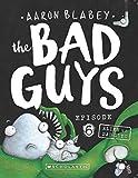 #6: Bad Guys Episode 6: Alien vs Bad Guys