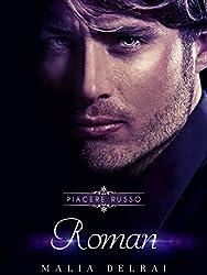 Roman (Piacere Russo pov Roman Vol. 4)
