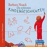 Die schönsten Kindergeschichten - Barbara Noack