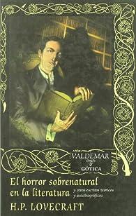 El horror sobrenatural en la literatura par H. P. Lovecraft