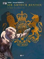 Sir Arthur Benton cycle II, livre III - La Mort de l'oncle Joe