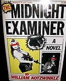 The Midnight Examiner