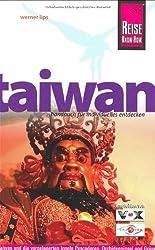 Taiwan: Taiwan mit den vorgelagerten Inseln, die Pescadoren, die Orchideeninsel und die Grüne Insel individuell entdecken
