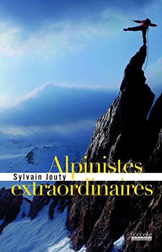 Alpinistes extraordinaires