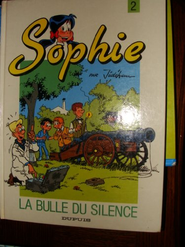 Sophie, Tome 2 : La bulle du silence