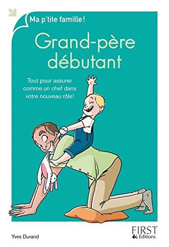 Grand-père débutant par Yves DURAND