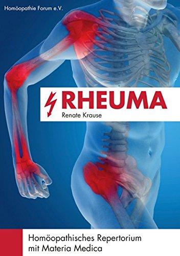 Rheuma: Homöopathisches Repertorium mit Materia Medica - Homöopathische Medizin Rückenschmerzen