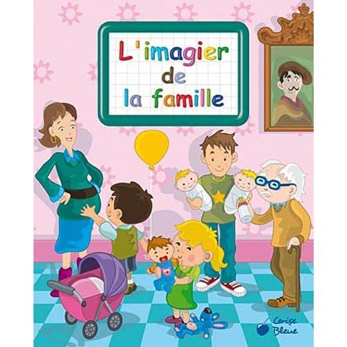 Famille (imagiers créatifs)
