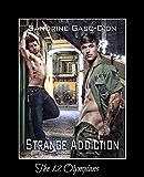 Strange Addiction: The 12 Olympians Book 4 (English Edition)