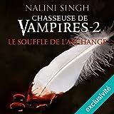 Telecharger Livres Le souffle de l archange Chasseuse de vampires 2 (PDF,EPUB,MOBI) gratuits en Francaise