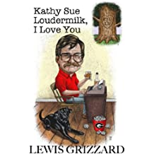Kathy Sue Loudermilk, I Love You: A good beer joint is hard to find and other facts of life