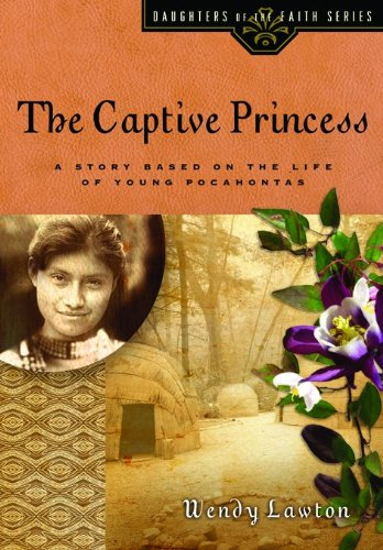 The Captive Princess (Daughters of the Faith)