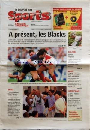 NOUVELLE REPUBLIQUE (LA) [No 524] du 01/10/2007 - A PRESENT LES BLACKS BASKET LE TJB DECOLLE FACE A JUVISY CYCLISME BETTINI RESTE ROI VOLLEY LE TVB ACCROCHE MAIS VAINQUEUR HOCKEY GLACE L'ASGT RELEVE LA TETE par Collectif