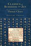 Classics of Buddhism and ZEN: v. 3: The Collected Translations of Thomas Cleary: Volume 3