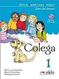 Colega: Niveau 1 - Libro del alumno incl. CD y Cuaderno de ejercicios: Im Paket