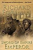 Sword of Empire: Emperor by Richard Foreman