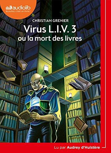 virus L.I.V.3 ou la mort lu par Audrey d'Hultère