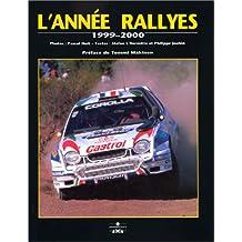 L'Année Rallyes, 1999-2000