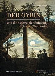 Der Oybin und die Malerei der Romantik in der Oberlausitz