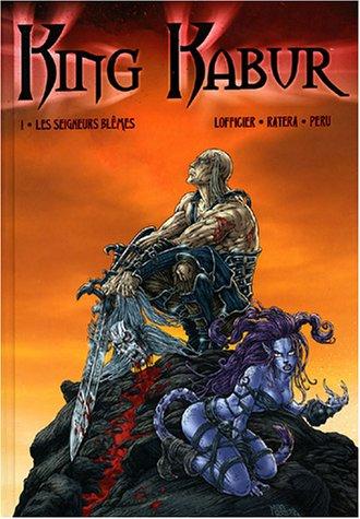 King Kabur, Tome 1 : Les seigneurs blêmes