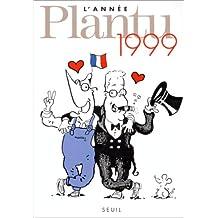 L'Année Plantu 1999