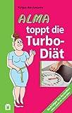 Alma toppt die Turbo-Diät