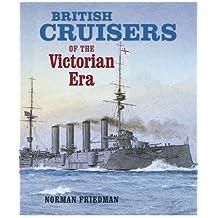 British Cruisers: of the Victorian Era