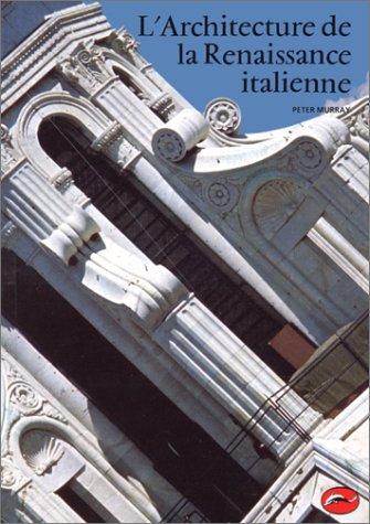 L'Architecture de la renaissance ita...