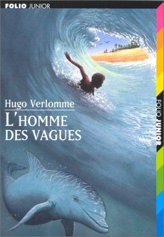 L'homme des vagues par Hugo Verlomme