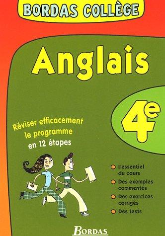 BORDAS COLLEGE ANGLAIS 4E NP (Ancienne Edition)