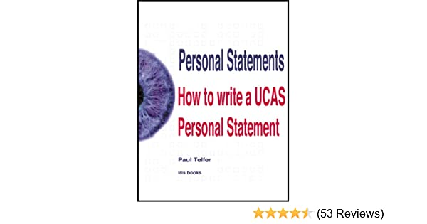 Personal Statements How To Write A Ucas Personal Statement Ebook