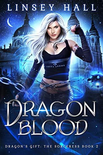 Dragon Blood (Dragon\'s Gift: The Sorceress Book 2) (English Edition)