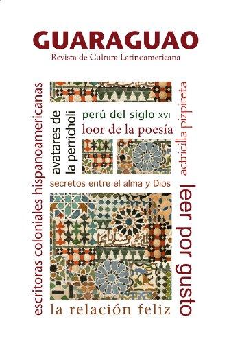Escritoras latinoamericanas coloniales y otros artículos (Guaraguao. Revista de cultura latinoamericana. nº 36)