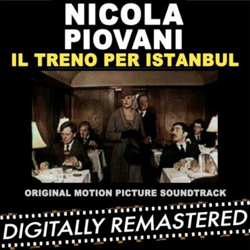 Il Treno Per Istanbul (Original Motion Picture Soundtrack)