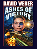 Ashes of Victory (Honor Harrington Book 9)