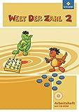 Welt der Zahl - Ausgabe 2011 Nord: Arbeitsheft 2 mit CD-ROM