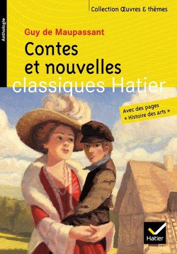 Contes et nouvelles (Maupassant) (Oeuvres & thèmes) por Guy de Maupassant