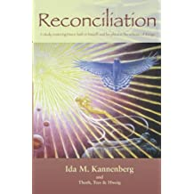 Reconciliation: A Study Restoring Man's Faith in Himself and His Place in the Scheme of Things