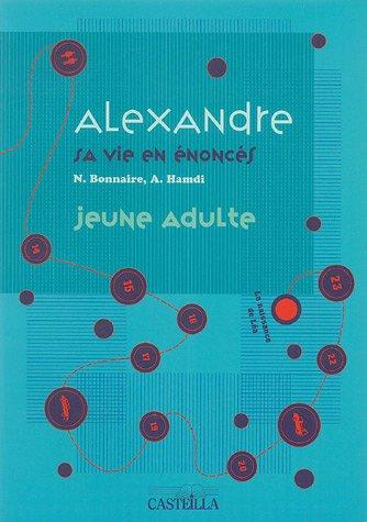 Alexandre, sa vie en énoncés : Jeune adulte