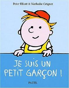 """Afficher """"Je suis un petit garçon"""""""