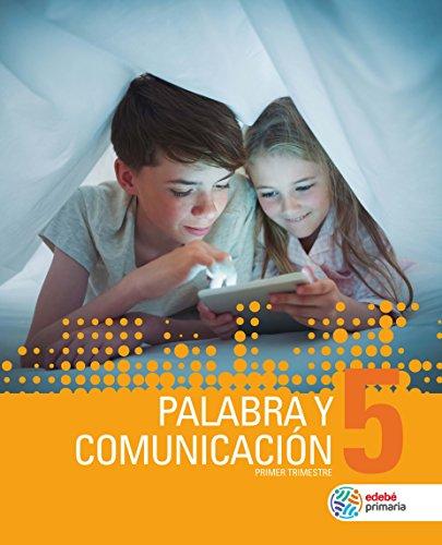 PALABRA Y COMUNICACIÓN 5 por Obra Colectiva Edebé