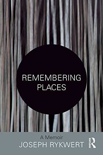 Remembering Places: A Memoir (English Edition)