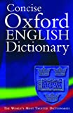 Concise Oxford English Dictionary: 11th edition revised (Concise Dictionary)