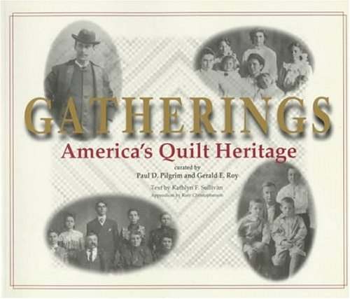 Gatherings: America's Quilt -