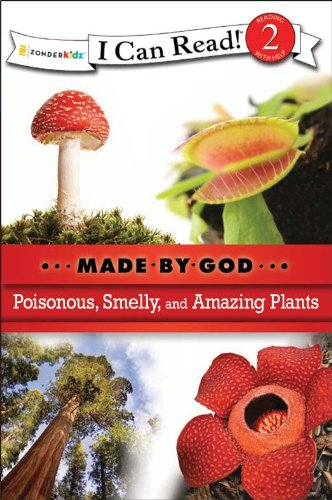 Poisonous, smelly, and amazing plants.