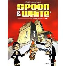 Spoon & White, Tome 2 : A gore et à cris
